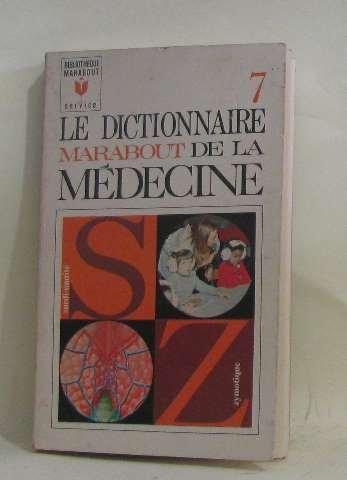Le dictionnaire marabout de la médecine 7