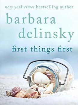 First Things First von [Delinsky, Barbara]