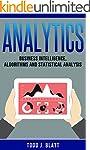 Analytics: Business Intelligence, Alg...