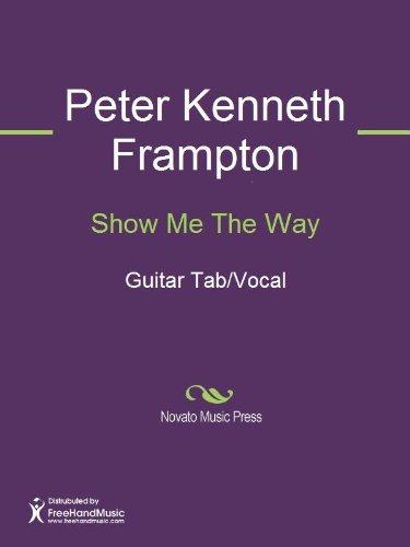 Show me the way ebook peter kenneth frampton amazon kindle store show me the way by peter kenneth frampton fandeluxe Document