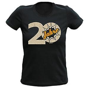 Lady Shirt 20Jahre Damen T-Shirt Geburtstag Geschenk geil bedruckt Goodman Design