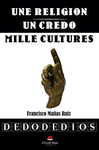 Une religion, un credo, mille cultures par Francisco Mañas Ruiz