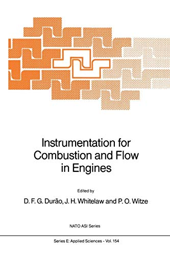 Instrumentation for Combustion and Flow in Engines (Nato Science Series E: (154), Band 154)