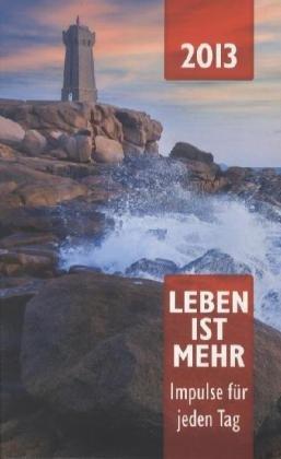 Christliche Verlagsgesellschaft Leben ist mehr 2013