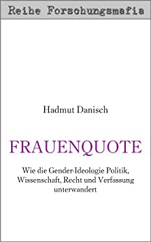 Frauenquote (Reihe Forschungsmafia)