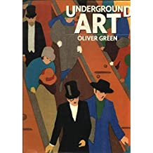 Underground Art: London Transport Posters, 1908 to the Present