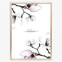 Sprüche Poster, Kunstdruck: Believe mit Magnolien Hintergrund | Hochwertiges und festes Premiumpapier | Ohne Rahmen