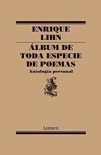Álbum de toda especie de poemas por Enrique Lihn