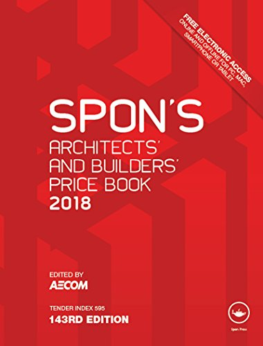 Spon's Architects' and Builders' Price Book 2018 (Spon's Price Books)