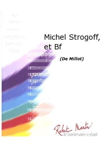 ROBERT MARTIN MILLOT–MICHEL STROGOFF  ET BATERIA FANFARE JAZZ & BLUES DE LA FRAGANCIA BIG BANDA