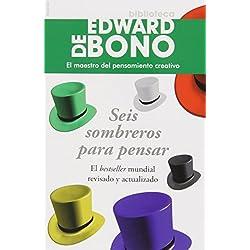 Seis sombreros para pensar (Biblioteca Edward De Bono)