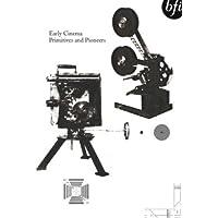 Early Cinema: Primitives & Pioneers