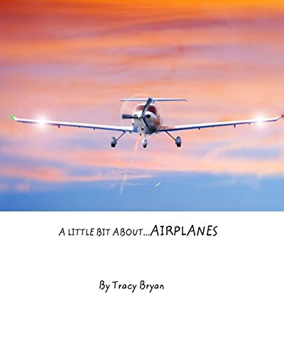 A Little Bit About.Airplanes