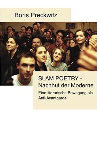 Slam Poetry - Nachhut der Moderne