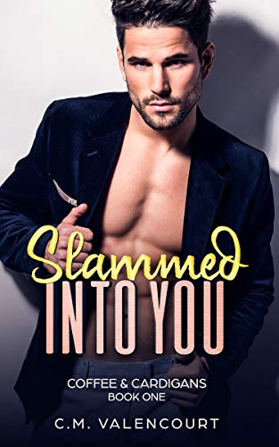 Slammed into You (Coffee & Cardigans Book 1) (English Edition)