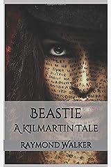 Beastie: A KIlmartin Tale Paperback