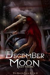 December Moon (The Raven Saga Book 2) (English Edition)