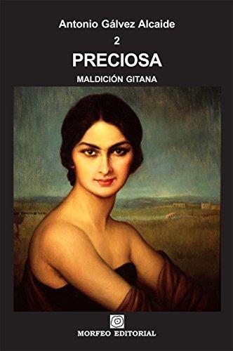 Preciosa (MALDICIÓN GITANA nº 2) por Antonio Gálvez Alcaide