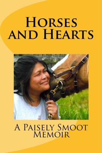 Horses and Hearts por Paisely Smoot
