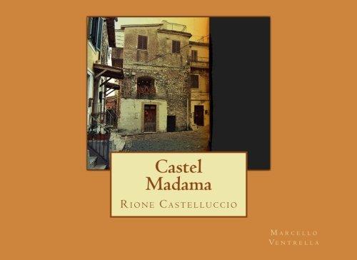 castel-madama-rione-castelluccio