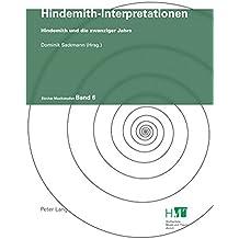 Hindemith-Interpretationen: Hindemith und die zwanziger Jahre (Zürcher Musikstudien)
