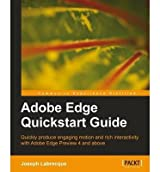 [ [ [ Adobe Edge QuickStart Guide [ ADOBE EDGE QUICKSTART GUIDE BY Labrecque, Joseph ( Author ) Mar-09-2012[ ADOBE EDGE QUICKSTART GUIDE [ ADOBE EDGE QUICKSTART GUIDE BY LABRECQUE, JOSEPH ( AUTHOR ) MAR-09-2012 ] By Labrecque, Joseph ( Author )Mar-09-2012 Paperback