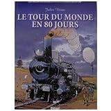 Les Incontournables de la Littérature en BD, tome 2 : Le Tour du Monde en 80 jours