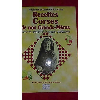 Recettes Corses de nos Grands-Mères : Ricette corse di è nostre mammone