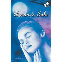 Dream's Sake: Story Based on Love and Romance for Young Adults