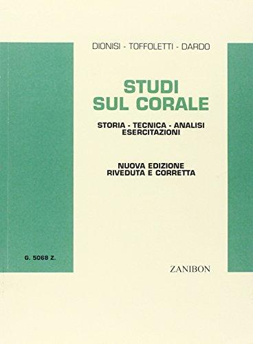 Studi sul corale. Storia, tecnica, analisi, esercitazioni