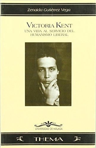 Victoria Kent: Una vida al servicio del humanismo liberal (Thema) de Zenaida Gutiérrez Vega (2001) Tapa blanda