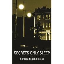 Secrets Only Sleep