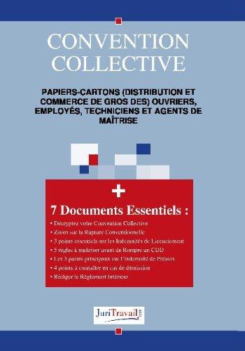 3158. Papiers-cartons (distribution et commerce de gros des) ouvriers, employés, techniciens et agents de maîtrise Convention collective