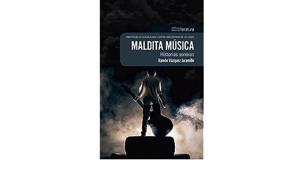 Maldita música: Historias sonoras