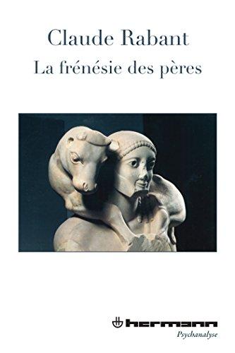 La Frénésie des pères