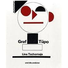 Graf Tüpo, Lina Tschornaja und die anderen