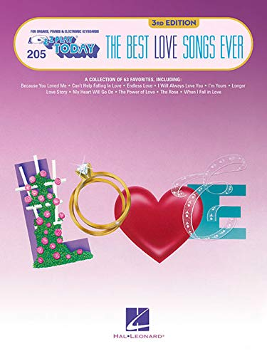 The Best Love Songs Ever: E-Z Play Today Volume 205