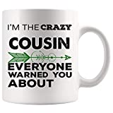 Hilarious Gift for Cousin Mug Coffee Cup Mugs Crazy Family Everyone Warned - member Cousin Nephew