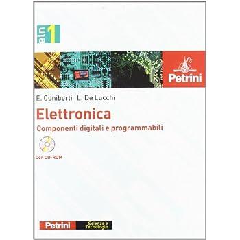Elettronica. Per Gli Ist. Tecnici E Professionali. Con Cd-Rom: Elettronica Eln1 +Cd