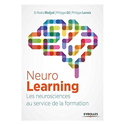 Neurolearning: Les neurosciences au service de la formation