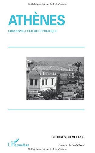 Athènes : urbanisme culture et politique