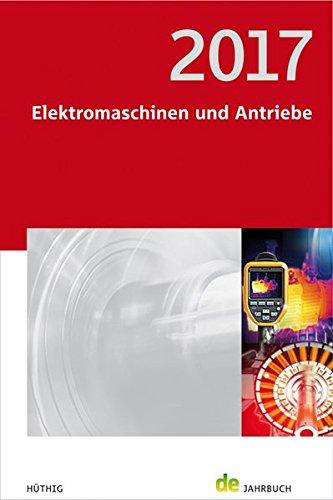 Elektromaschinen und Antriebe 2017: de-Jahrbuch
