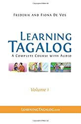 Learning Tagalog: Volume 1: A Complete Course with Audio