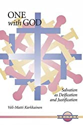One with God: Salvation as Deification and Justification (Unitas)