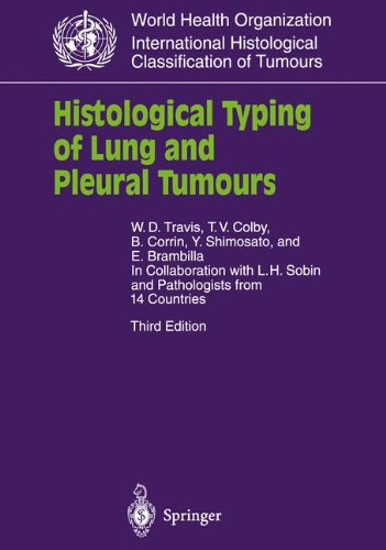 HISTOLOGICAL TYPING OF LUNG AND TUMOURS