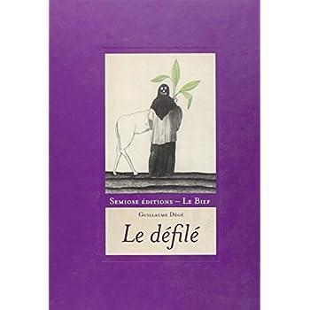 Guillaume Dégé - Le Défilé