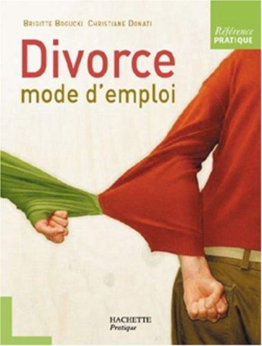 Divorce mode d'emploi