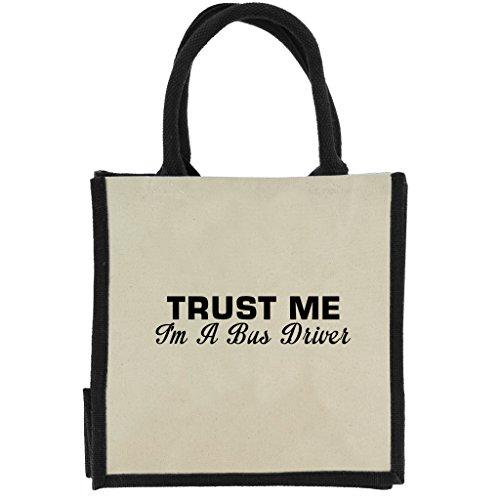 Trust Me I 'm A Bus-Treiber in Schwarz Print Jute Midi Einkaufstasche mit schwarzen Griffen und Rand (Bus Arriva)