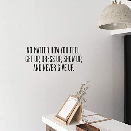 stehen Dress up Zeigen und nie aufgebenWandaufkleberDekoration FürWohnkulturWohnzimmer SchlafzimmerWandkunst 28 * 65 cm ()