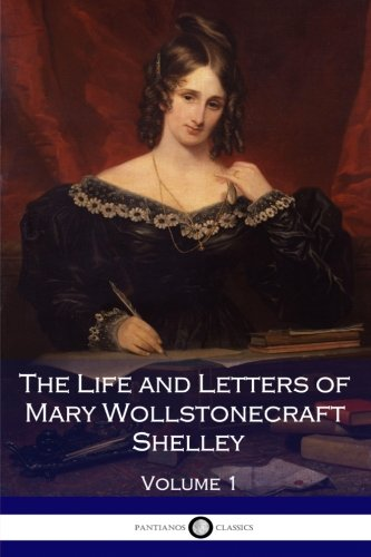 a life and work of mary shelley Early life 1797 - mary and percy shelley begin their work on february 1st: mary shelley dies at 53 from a suspected brain tumor.